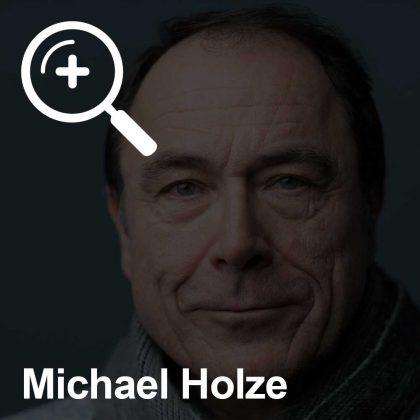Michael Holze - ein Kollege für Unabhängigkeit