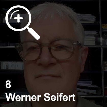 Werner Seifert - ein Kollege für Unabhängigkeit