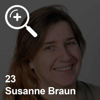 Susanne Braun - eine Kollegin für Unabhängigkeit