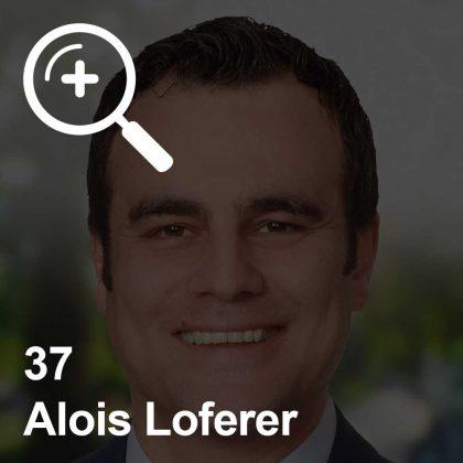 Alois Loferer - ein Kollege für Unabhängigkeit