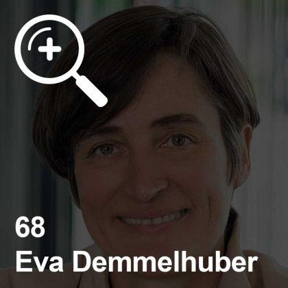 Eva Demmelhuber - eine Kollegin für Unabhängigkeit