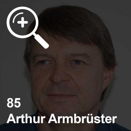 Arthur Armbrüster - ein Kollege für Unabhängigkeit