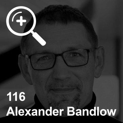 Alexander Bandlow - ein Kollege für Unabhängigkeit