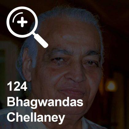 Bhagwandas Chellaney - ein Kollege für Unabhängigkeit