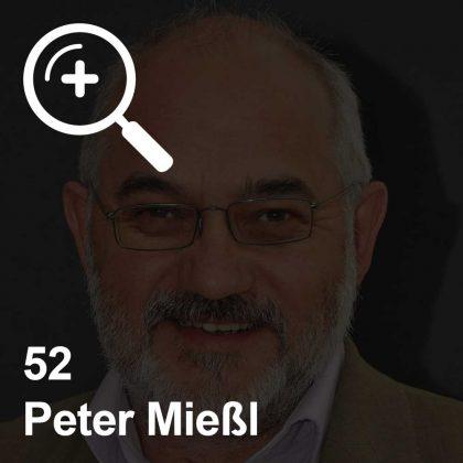 Peter Mießl - ein Kollege für Unabhängigkeit