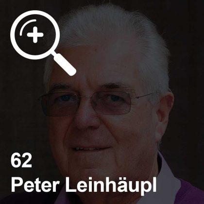 Peter Leinhäupl - ein Kollege für Unabhängigkeit