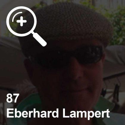 Eberhard Lampert - ein Kollege für Unabhängigkeit