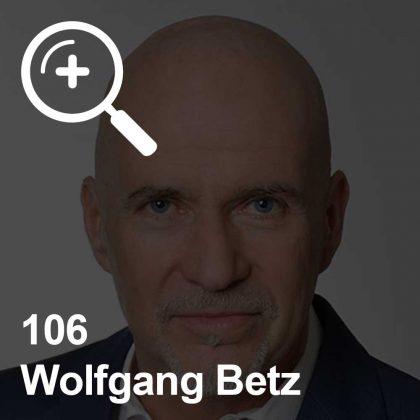 Wolfgang Betz - ein Kollege für Unabhängigkeit